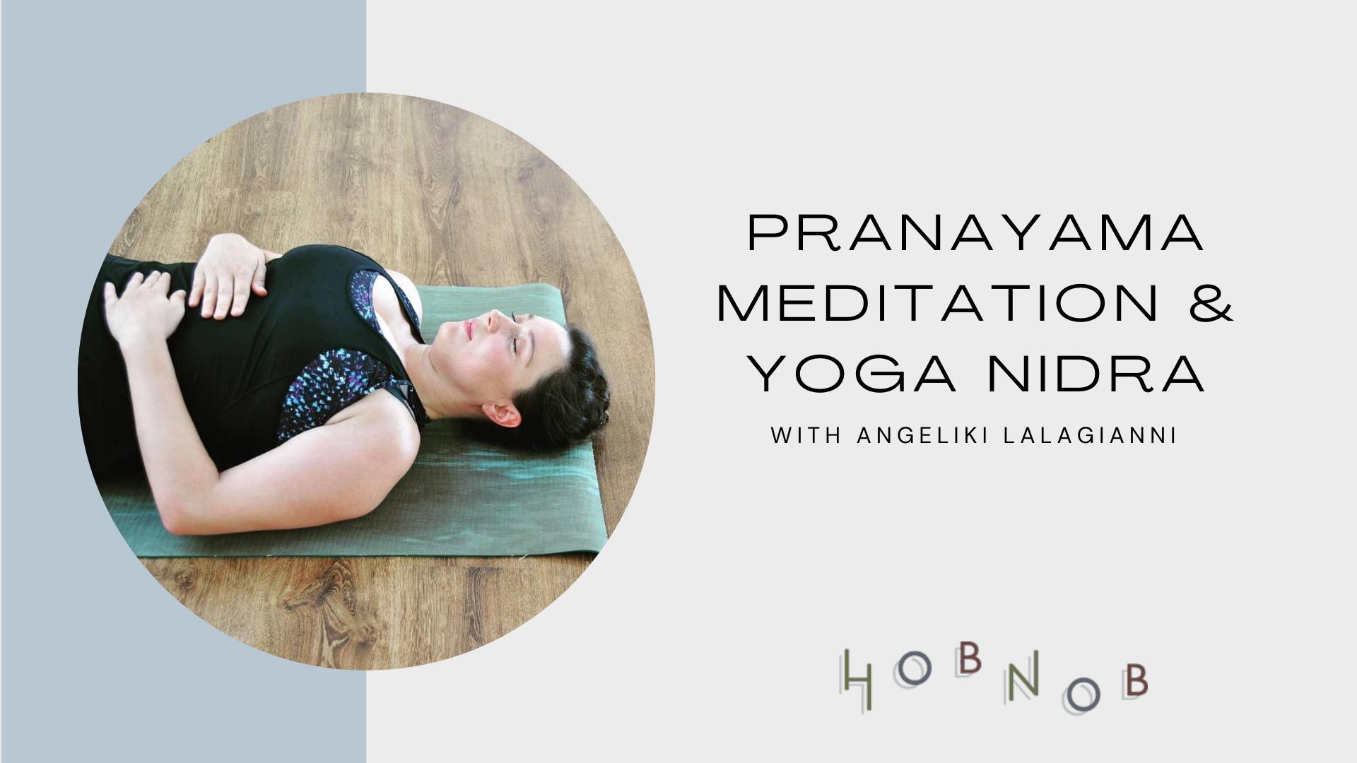 Pranayama, meditation & yoga nidra @ Hobnob